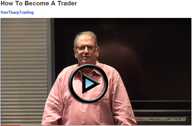 How to become a trader video with van tharp