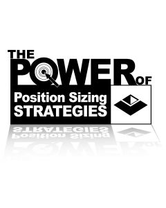 The Power of Position Sizing Strategies: SQN® Secrets Revealed