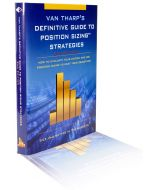 Definitive Guide to  Position Sizing Strategies