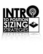 Introduction to Position Sizing Strategies