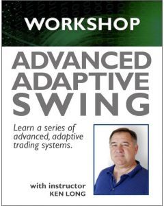 Adaptive Swing Trading Systems: Advanced Trading Workshop Coming in 2019