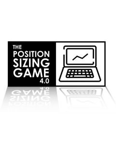 The Position Sizing™ Game 4.0