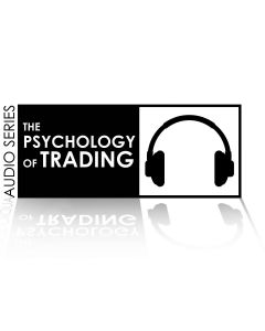 Psychology of Trading Series Eight-Part Audio Series