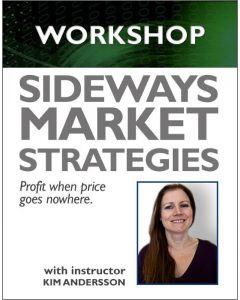 Sideways Market Strategies - Coming 2019