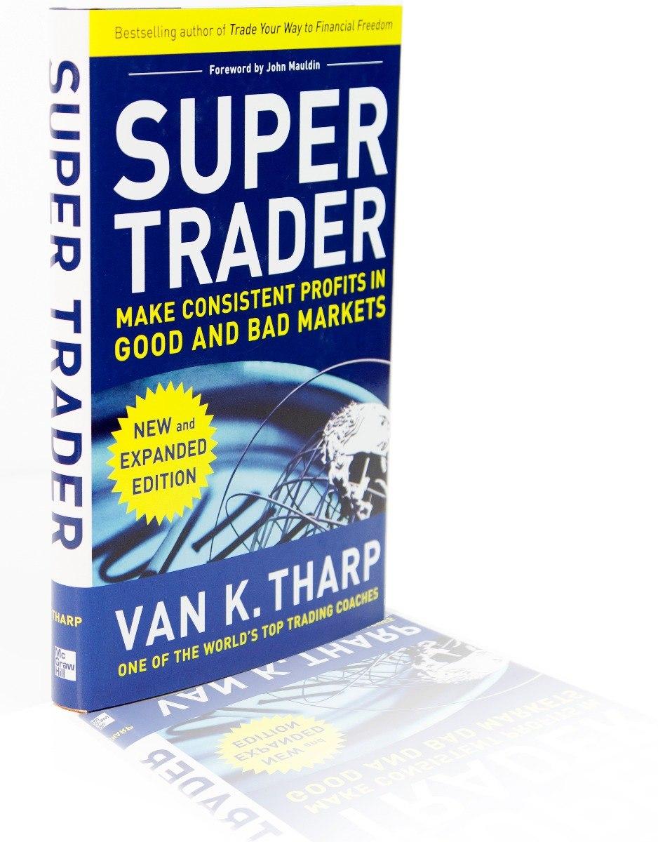 Super Trader Book Make Consistent Profits In Good And Bad Markets